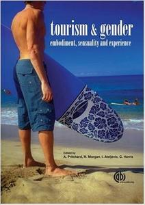 Download ebook Tourism & Gender: Embodiment, Sensuality & Experience