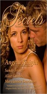 Secrets: The Best in Women's Erotic Romance, Vol. 6