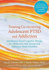 Download ebook Treating Co-occurring Adolescent PTSD & Addiction