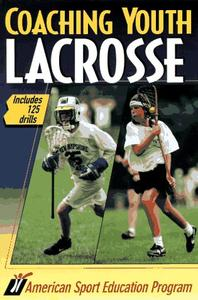 Download ebook Coaching Youth Lacrosse