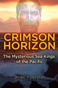 Download ebook Crimson Horizon: The Mysterious Sea Kings of the Pacific