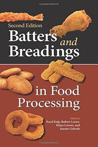 Download ebook Batters & Breadings in Food Processing, 2nd Edition