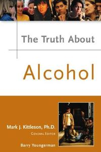 Download ebook The Truth About Alcohol