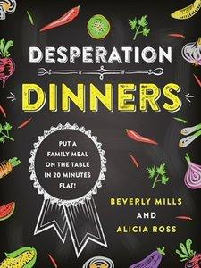 Download ebook Desperation Dinners
