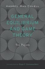 General Equilibrium and Game Theory : Ten Papers