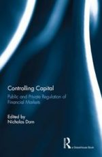 Controlling Capital : Public and Private Regulation of Financial Markets