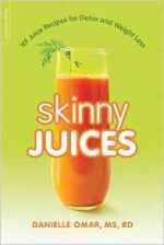 Skinny Juices: 101 Juice Recipes for Detox and Weight Loss
