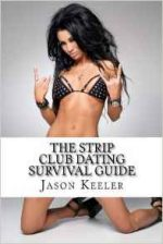 The Strip Club Dating Survival Guide