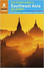 The Rough Guide to Southeast Asia On A Budget, 4th edition