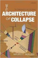 The Architecture of Collapse : The Global System in the 21st Century