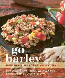 Download ebook Go Barley: Modern Recipes for an Ancient Grain