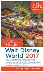 Download ebook The Unofficial Guide to Walt Disney World 2017