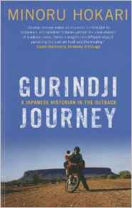 Download ebook Gurindji Journey: A Japanese Historian in the Outback