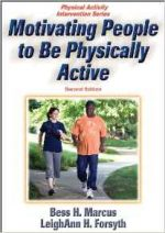 Motivating People to Be Physically Active, 2nd Edition
