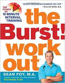Download ebook The Burst! Workout: The Power of 10-Minute Interval Training