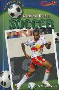 Download ebook Science at Work in Soccer