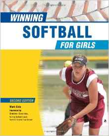 Download ebook Winning Softball for Girls