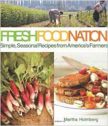 Download ebook Fresh Food Nation: Simple, Seasonal Recipes from America's Farmers