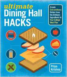 Download ebook Ultimate Dining Hall Hacks: Create Extraordinary Dishes from the Ordinary Ingredients in Your College Meal Plan