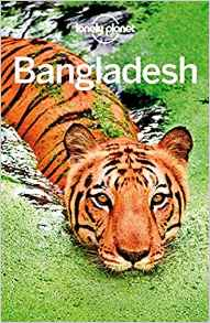 Download ebook Lonely Planet Bangladesh (Travel Guide)