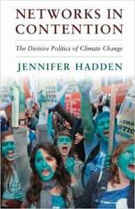 Download ebook Networks in Contention: The Divisive Politics of Climate Change