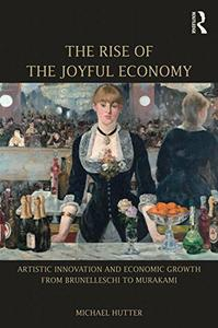 Download ebook The Rise of the Joyful Economy