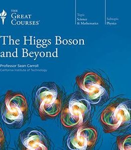 Download ebook The Higgs Boson & Beyond