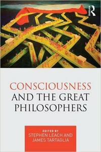 Download ebook Consciousness & the Great Philosophers