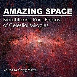 Download ebook Amazing Space: Breathtaking Rare Photos of Celestial Miracles