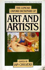 Download ebook The Concise Oxford Dictionary of Art & Artists