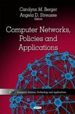 Computer Networks, Policies and Applications