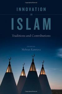 Download Innovation in Islam: Traditions & Contributions