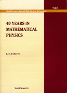 Download ebook 40 Years in Mathematical Physics: 002