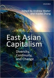 Download ebook East Asian Capitalism: Diversity, Continuity, & Change