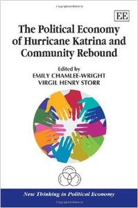 Download ebook The Political Economy of Hurricane Katrina & Community Rebound