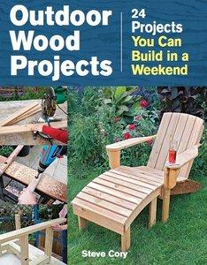 Download ebook Outdoor Wood Projects: 24 Projects You Can Build in a Weekend