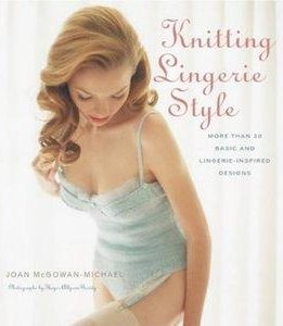 Download ebook Knitting Lingerie Style: More Than 30 Basic & Lingerie - Inspired Designs