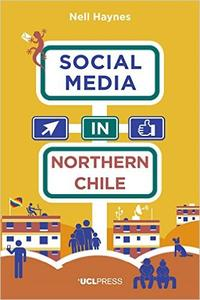 Download ebook Social Media in Northern Chile