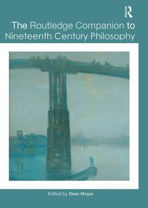 Download ebook The Routledge Companion to Nineteenth Century Philosophy
