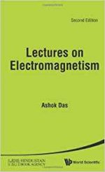 Lectures on Electromagnetism, 2nd Edition