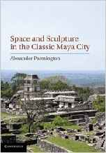 Download ebook Space & Sculpture in the Classic Maya City
