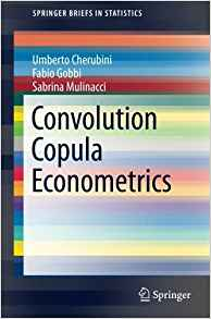 Download ebook Convolution Copula Econometrics