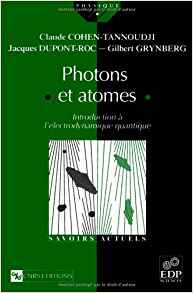 Download ebook Claude Cohen-Tannoudji - Photons et atomes - Introduction à l'électrodynamique quantique