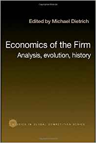 Download ebook Economics of the Firm: Analysis, Evolution, History