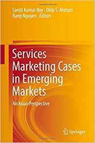 Download ebook Services Marketing Cases in Emerging Markets: An Asian Perspective