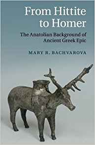 Download From Hittite to Homer : The Anatolian Background of Ancient Greek Epic