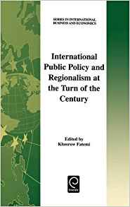 Download ebook International Public Policy & Regionalism at the Turn of the Century