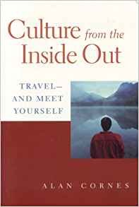Download ebook Culture from the Inside Out: Travel & Meet Yourself