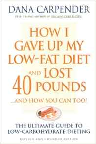 Download ebook How I Gave Up My Low-Fat Diet & Lost 40 Pounds