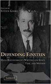 Download ebook Defending Einstein: Hans Reichenbach's Writings on Space, Time & Motion